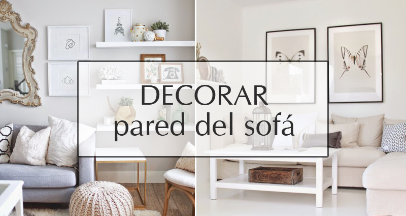 Decorar la pared del sof 1748 for Decoracion encima sofa